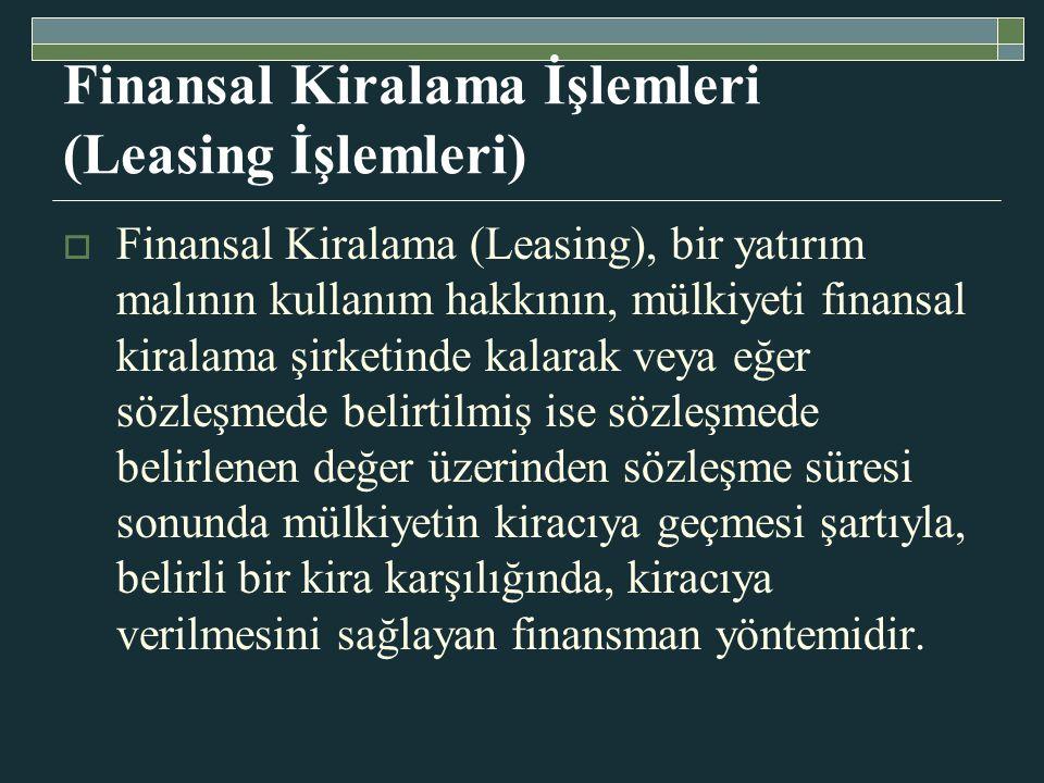 Finansal Kiralama İşlemleri (Leasing İşlemleri)