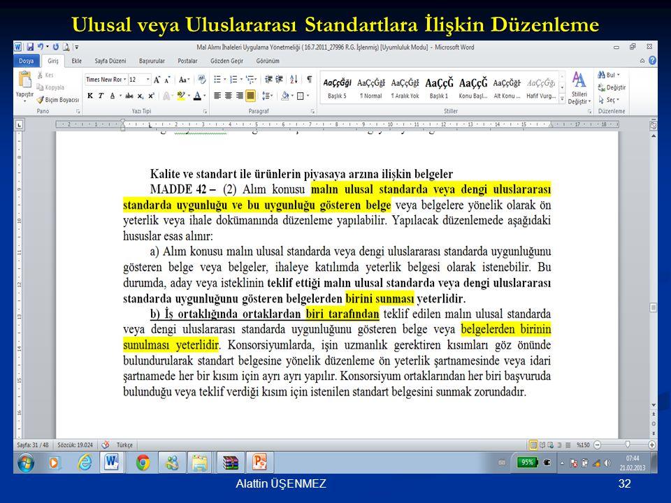 Ulusal veya Uluslararası Standartlara İlişkin Düzenleme