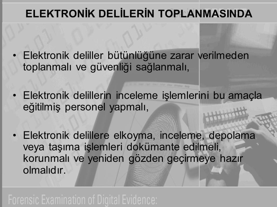 ELEKTRONİK DELİLERİN TOPLANMASINDA