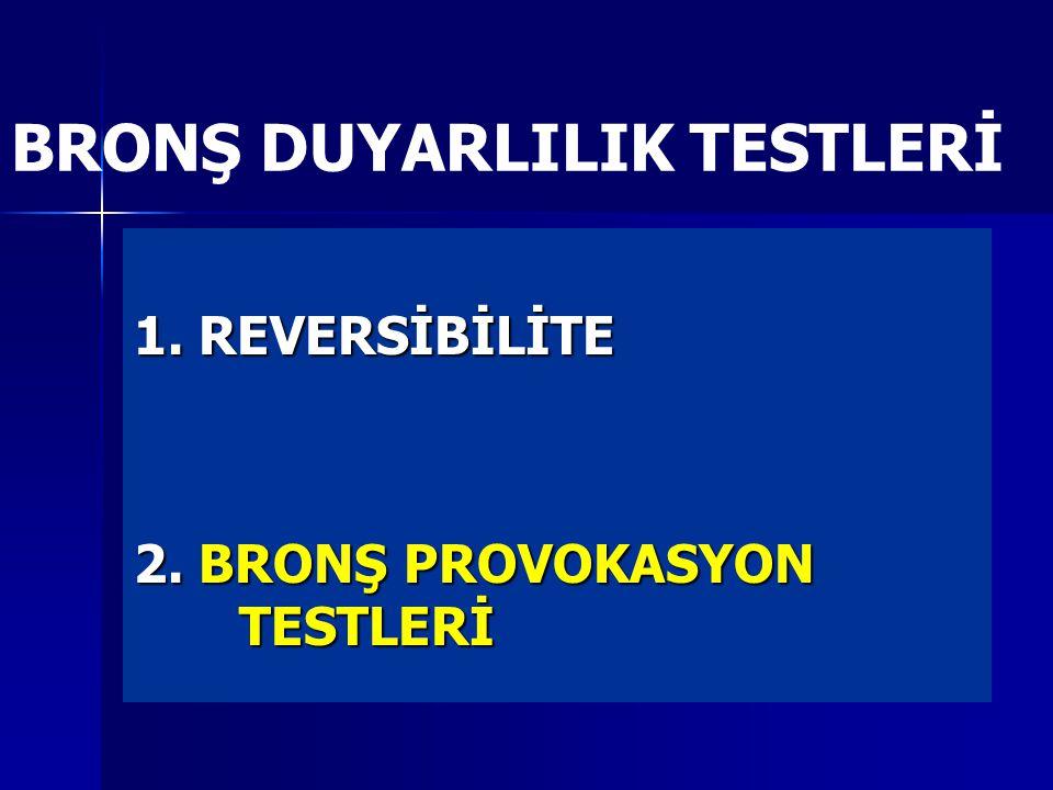 BRONŞ DUYARLILIK TESTLERİ
