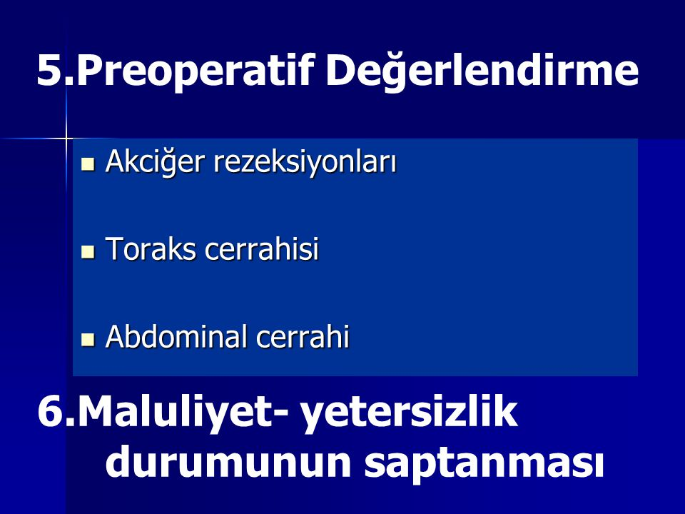 5.Preoperatif Değerlendirme