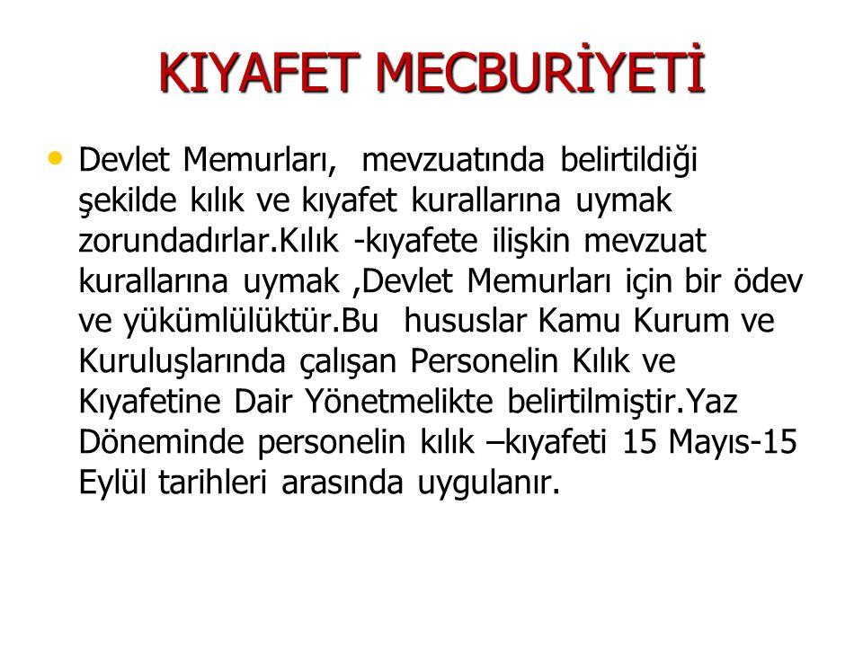 KIYAFET MECBURİYETİ