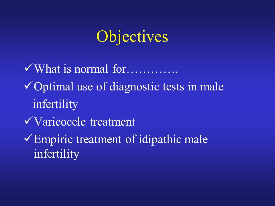 Objectives What is normal for………….