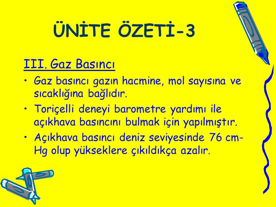 ÜNİTE ÖZETİ-3 III. Gaz Basıncı