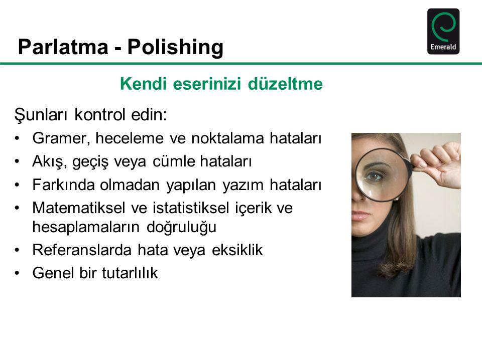 Parlatma - Polishing Kendi eserinizi düzeltme Şunları kontrol edin: