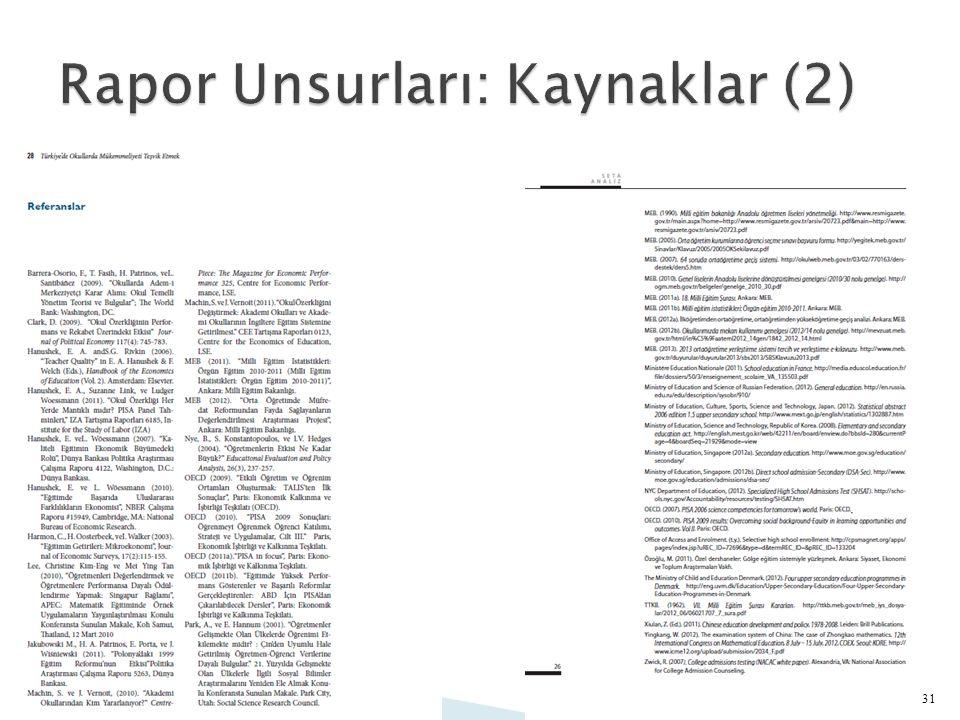 Rapor Unsurları: Kaynaklar (2)