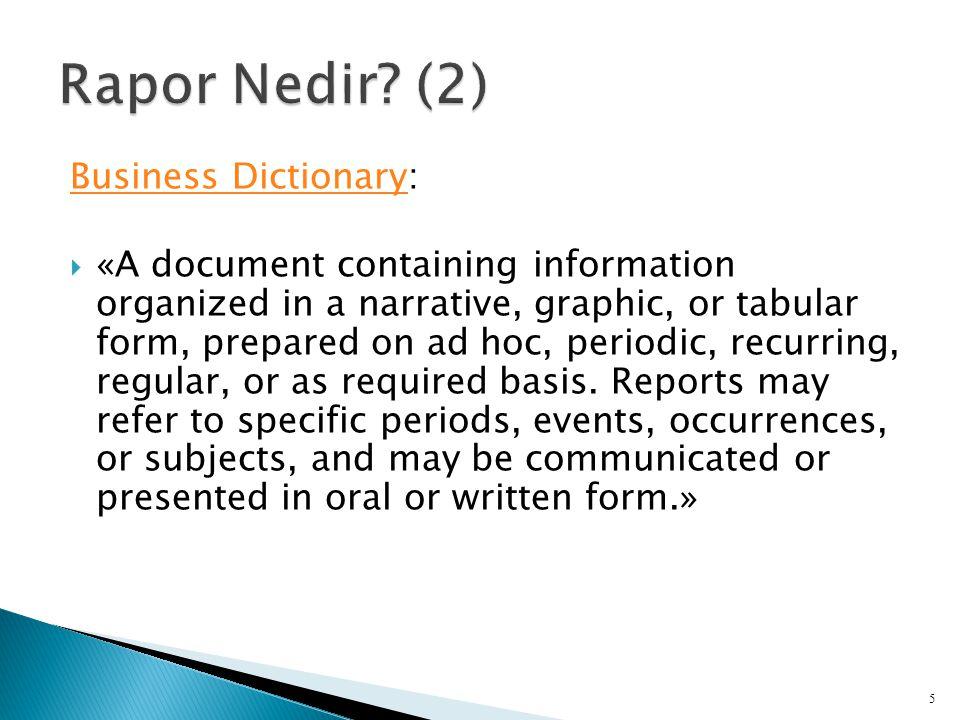 Rapor Nedir (2) Business Dictionary:
