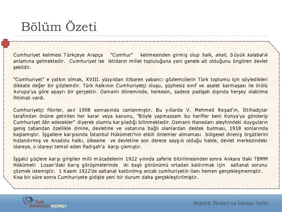 Bölüm Özeti Atatürk İlkeleri ve İnkılap Tarihi