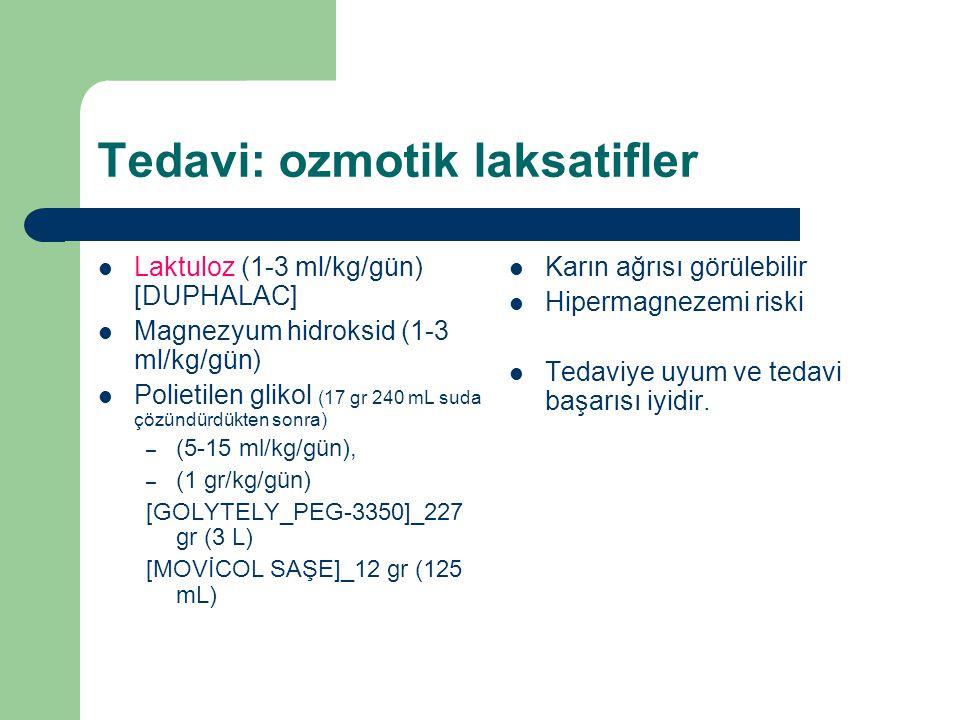 Tedavi: ozmotik laksatifler