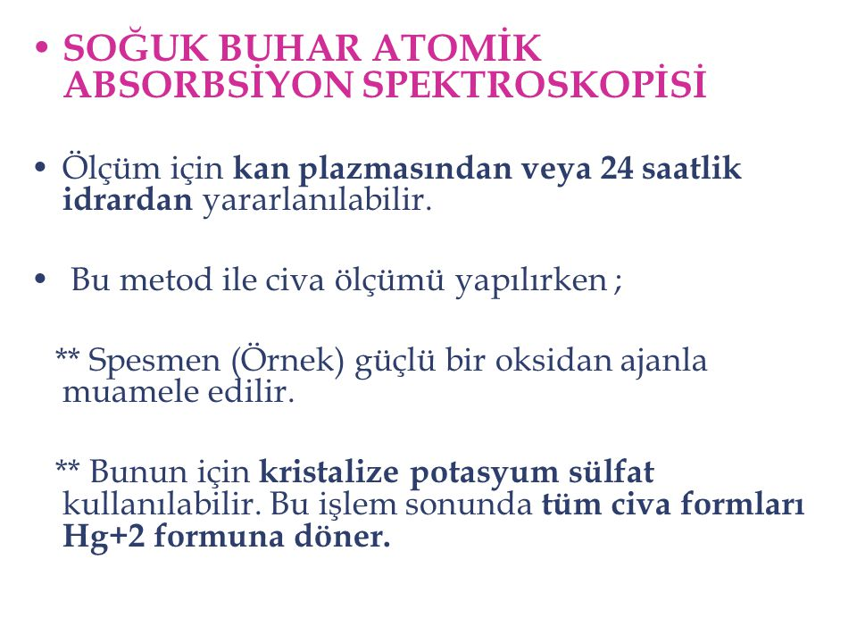 SOĞUK BUHAR ATOMİK ABSORBSİYON SPEKTROSKOPİSİ