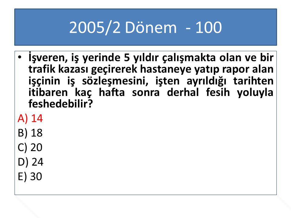 2005/2 Dönem - 100