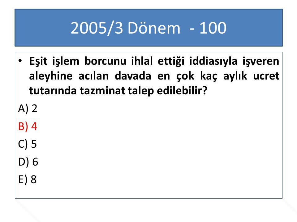2005/3 Dönem - 100
