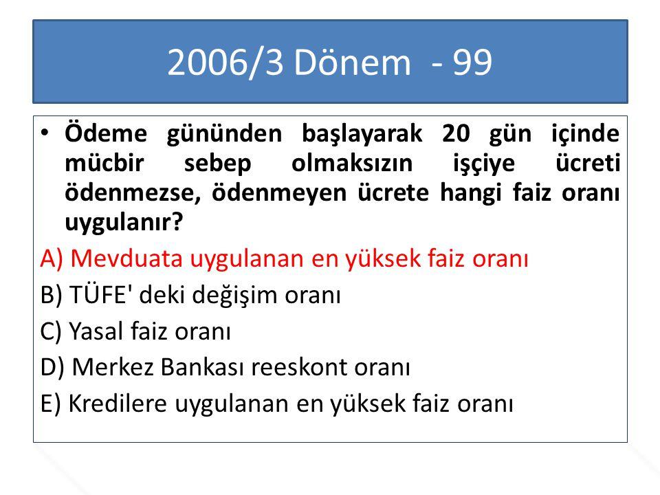 2006/3 Dönem - 99
