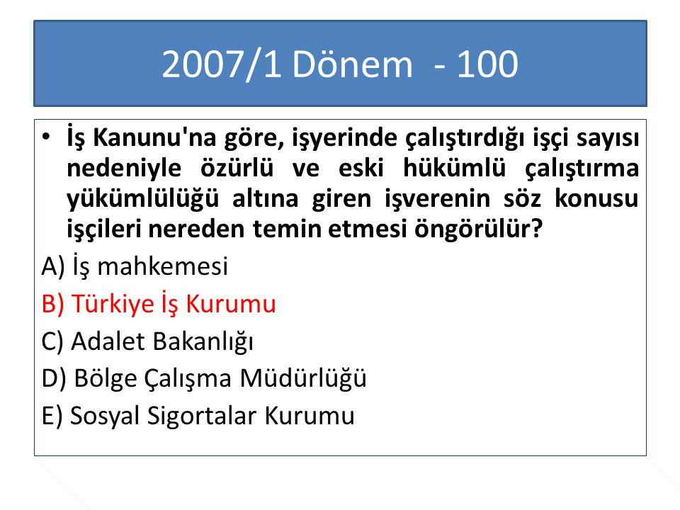 2007/1 Dönem - 100