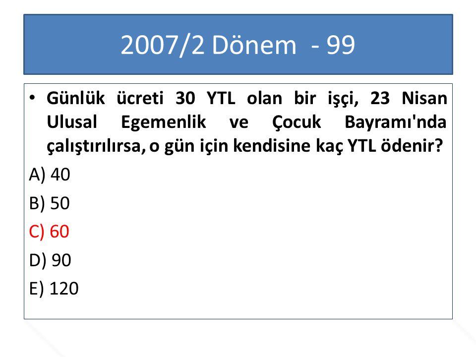 2007/2 Dönem - 99