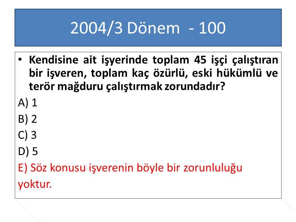 2004/3 Dönem - 100
