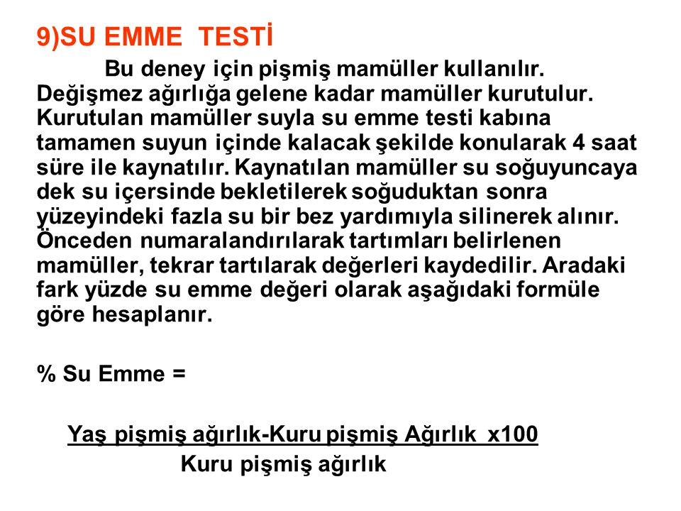 9)SU EMME TESTİ