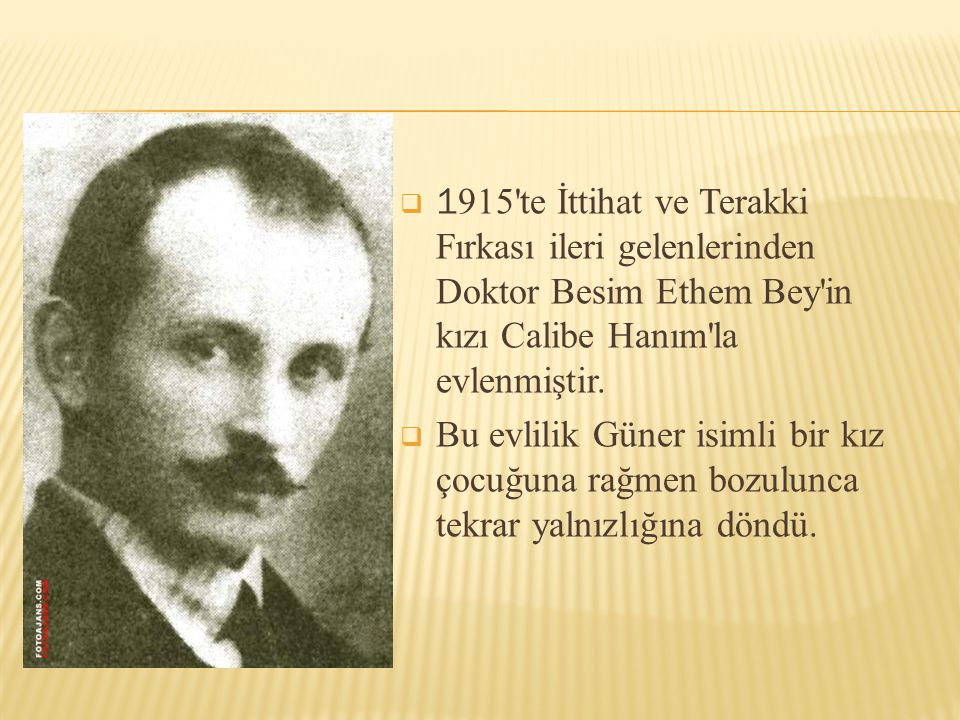 1915 te İttihat ve Terakki Fırkası ileri gelenlerinden Doktor Besim Ethem Bey in kızı Calibe Hanım la evlenmiştir.