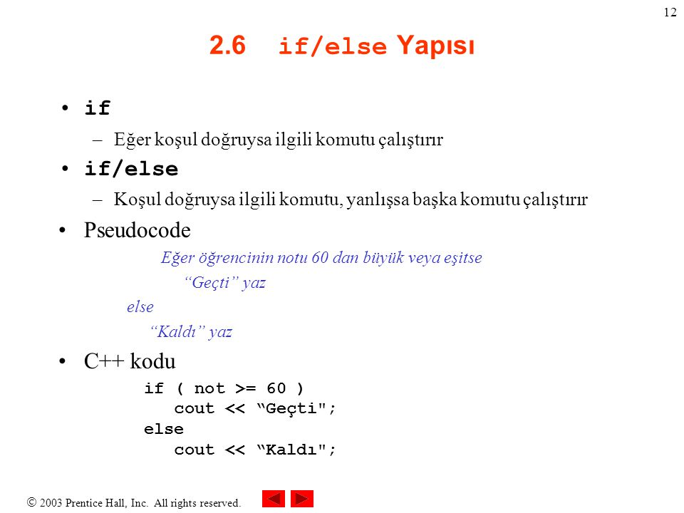 2.6 if/else Yapısı if if/else Pseudocode C++ kodu