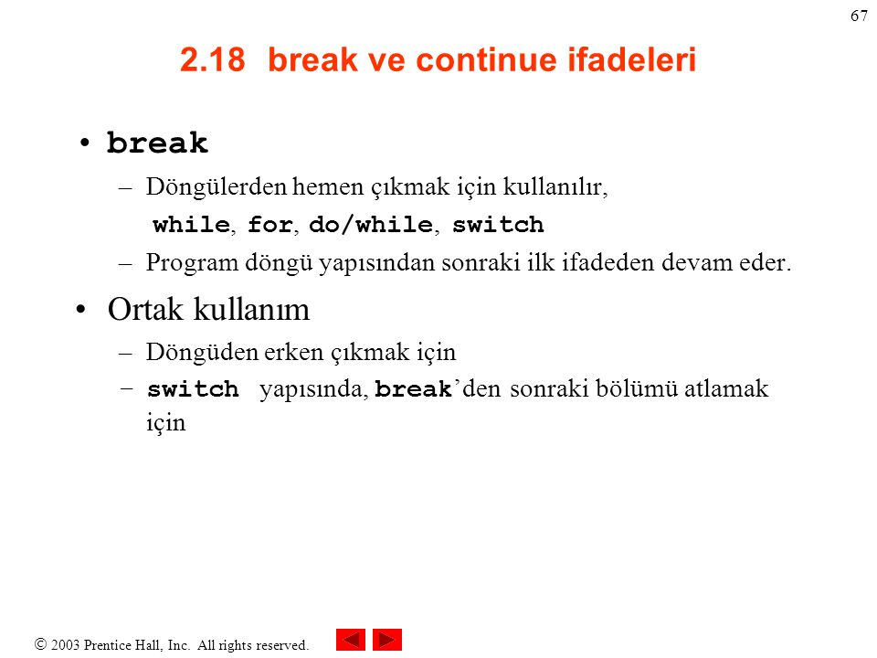 2.18 break ve continue ifadeleri
