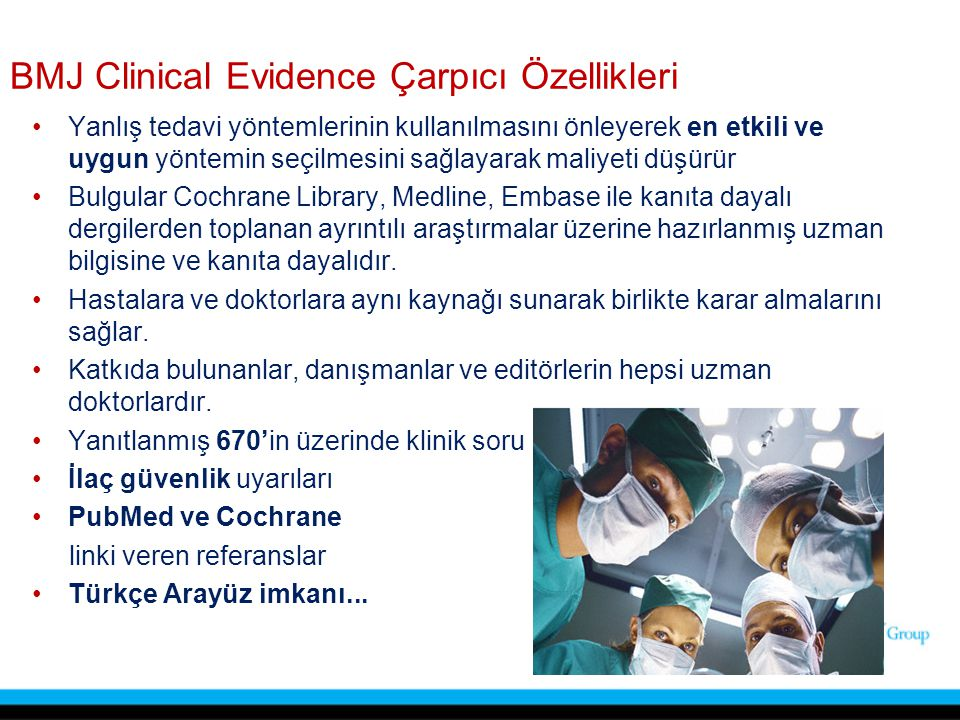BMJ Clinical Evidence Çarpıcı Özellikleri