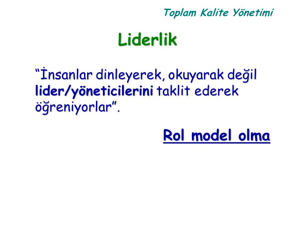 Liderlik Rol model olma