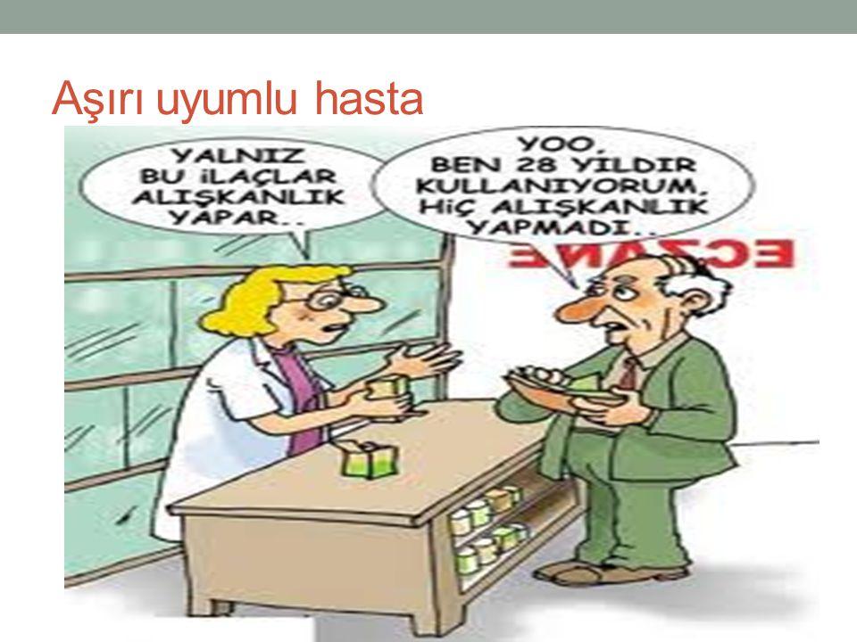 Aşırı uyumlu hasta