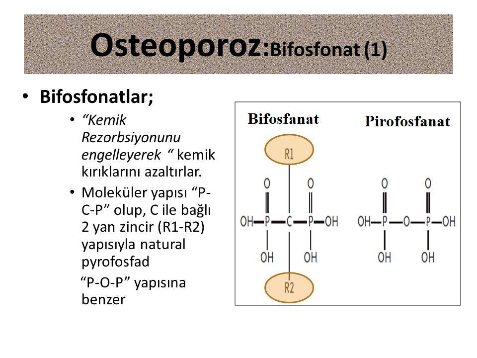 Osteoporoz:Bifosfonat (1)
