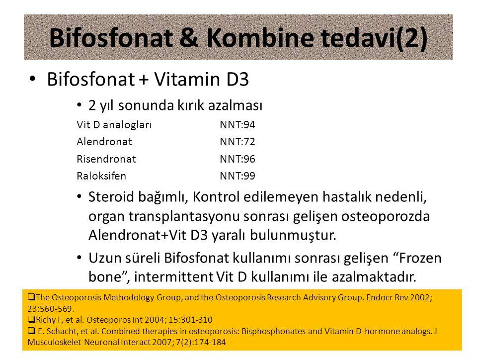 Bifosfonat & Kombine tedavi(2)