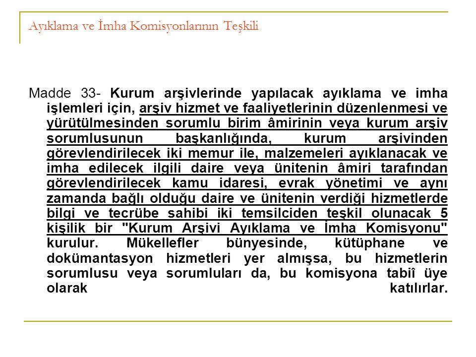 Ayıklama ve İmha Komisyonlarının Teşkili