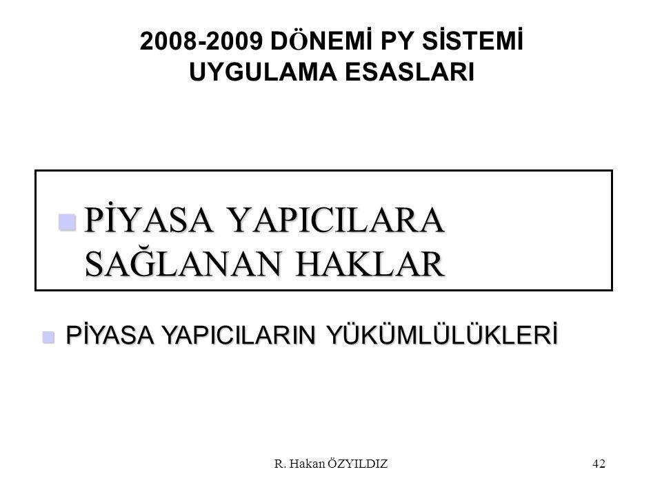 2008-2009 DÖNEMİ PY SİSTEMİ UYGULAMA ESASLARI