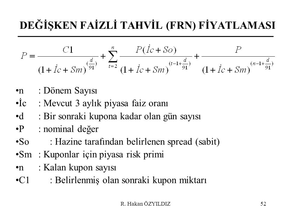 DEĞİŞKEN FAİZLİ TAHVİL (FRN) FİYATLAMASI