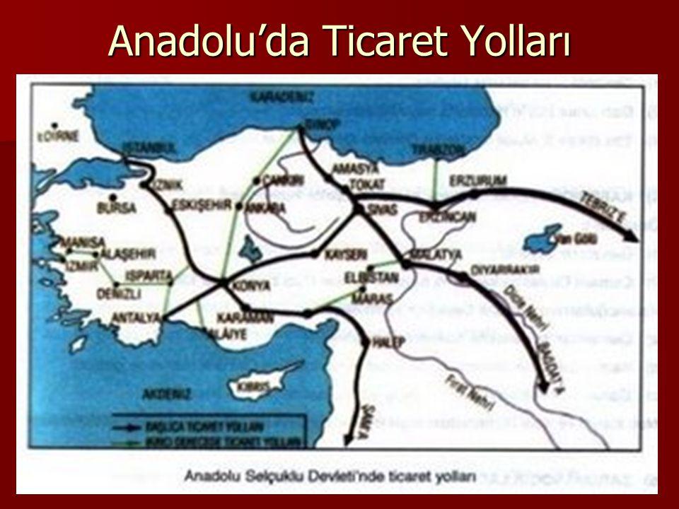 Anadolu'da Ticaret Yolları