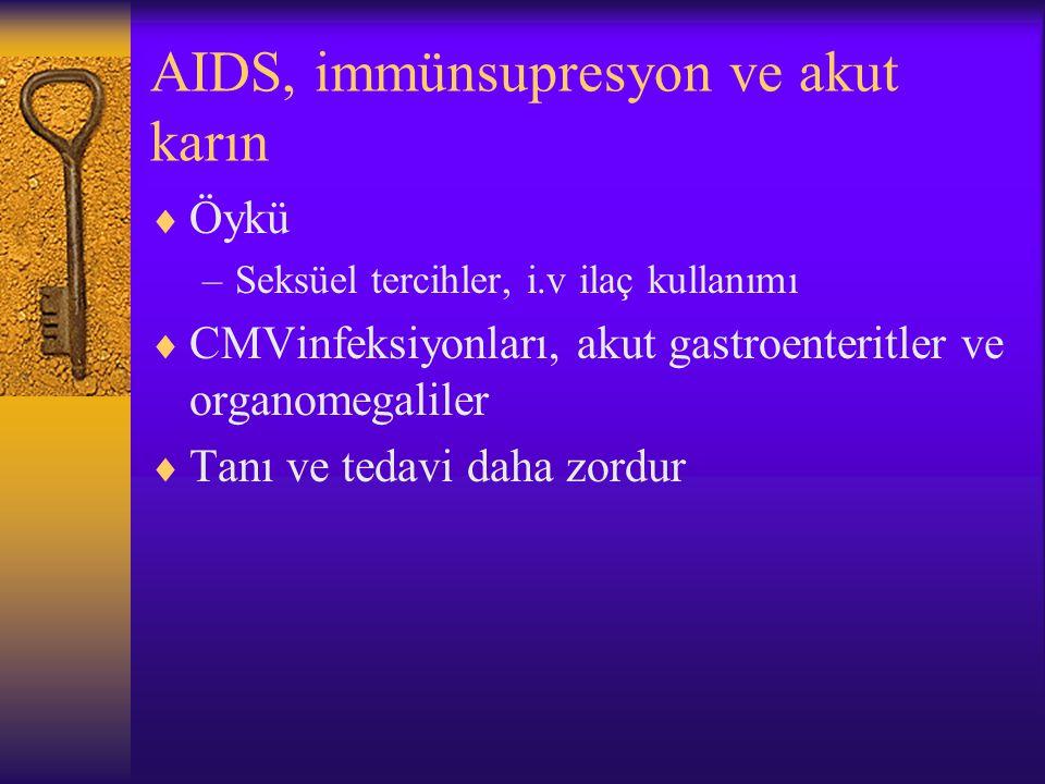 AIDS, immünsupresyon ve akut karın