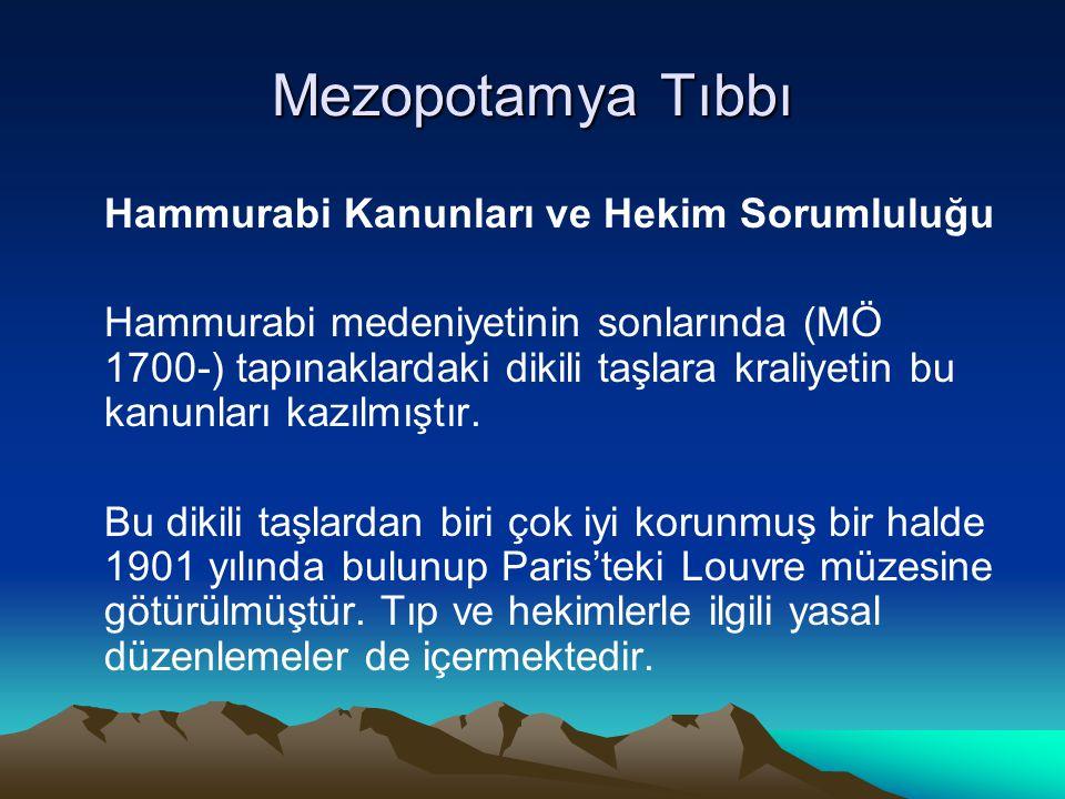 Mezopotamya Tıbbı Hammurabi Kanunları ve Hekim Sorumluluğu
