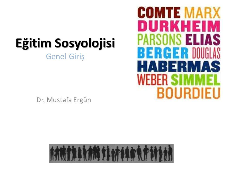 Eğitim Sosyolojisi Genel Giriş
