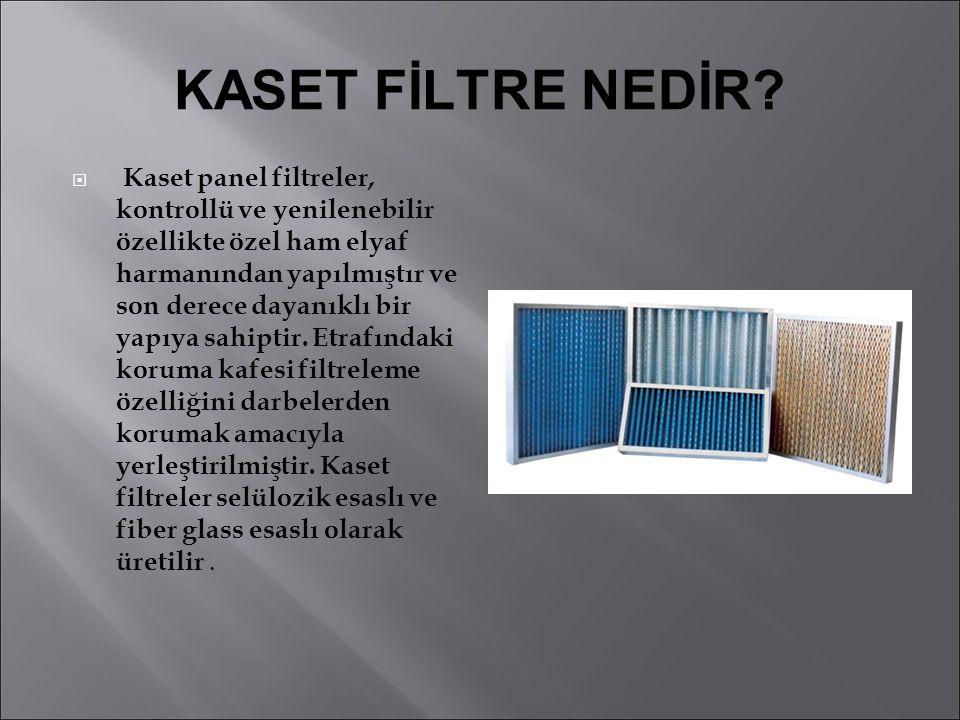 KASET FİLTRE NEDİR