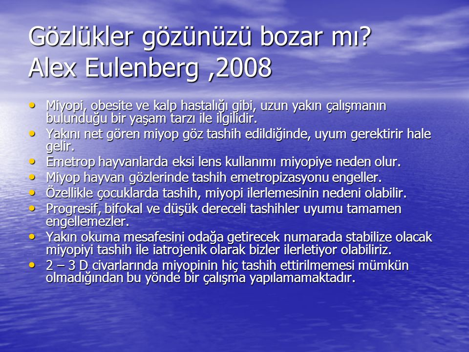 Gözlükler gözünüzü bozar mı Alex Eulenberg ,2008