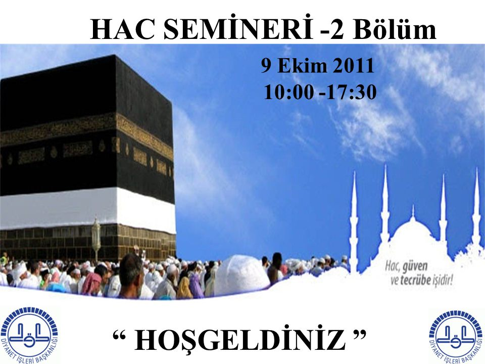 HAC SEMİNERİ -2 Bölüm HOŞGELDİNİZ