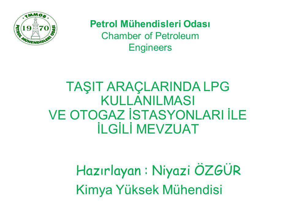 Hazırlayan : Niyazi ÖZGÜR Kimya Yüksek Mühendisi