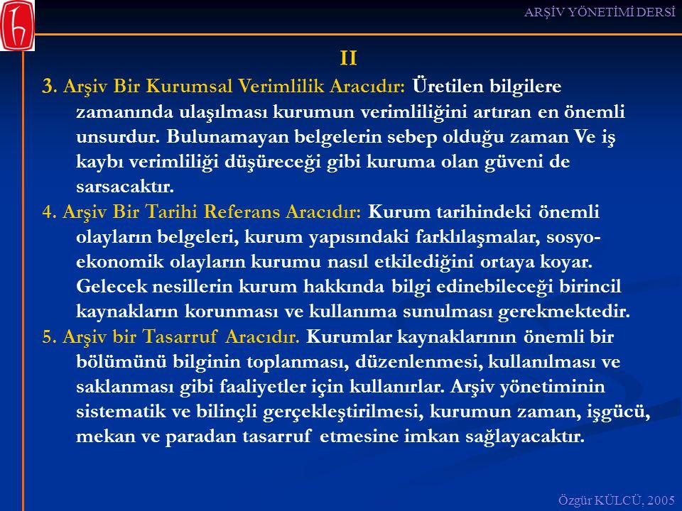 ARŞİV YÖNETİMİ DERSİ II.