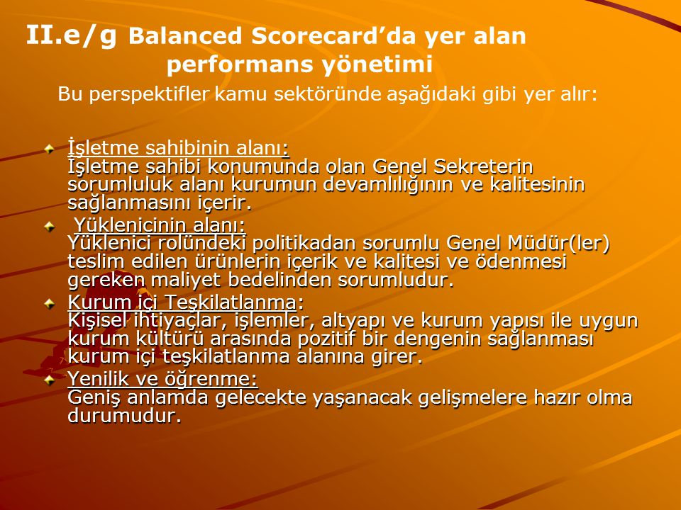 II.e/g Balanced Scorecard'da yer alan