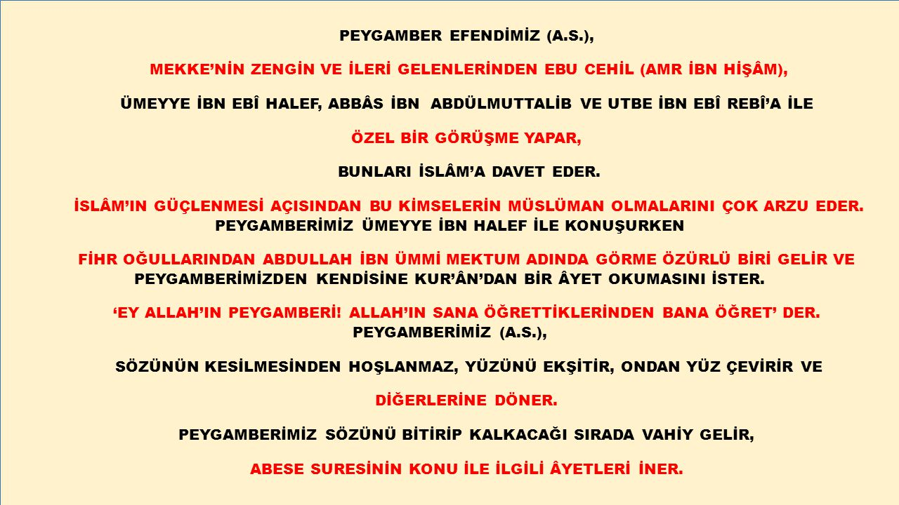 PEYGAMBER EFENDİMİZ (A.S.),