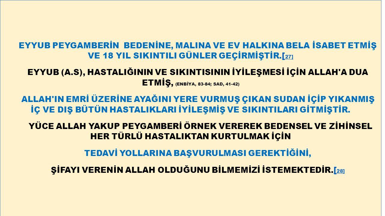 TEDAVİ YOLLARINA BAŞVURULMASI GEREKTİĞİNİ,