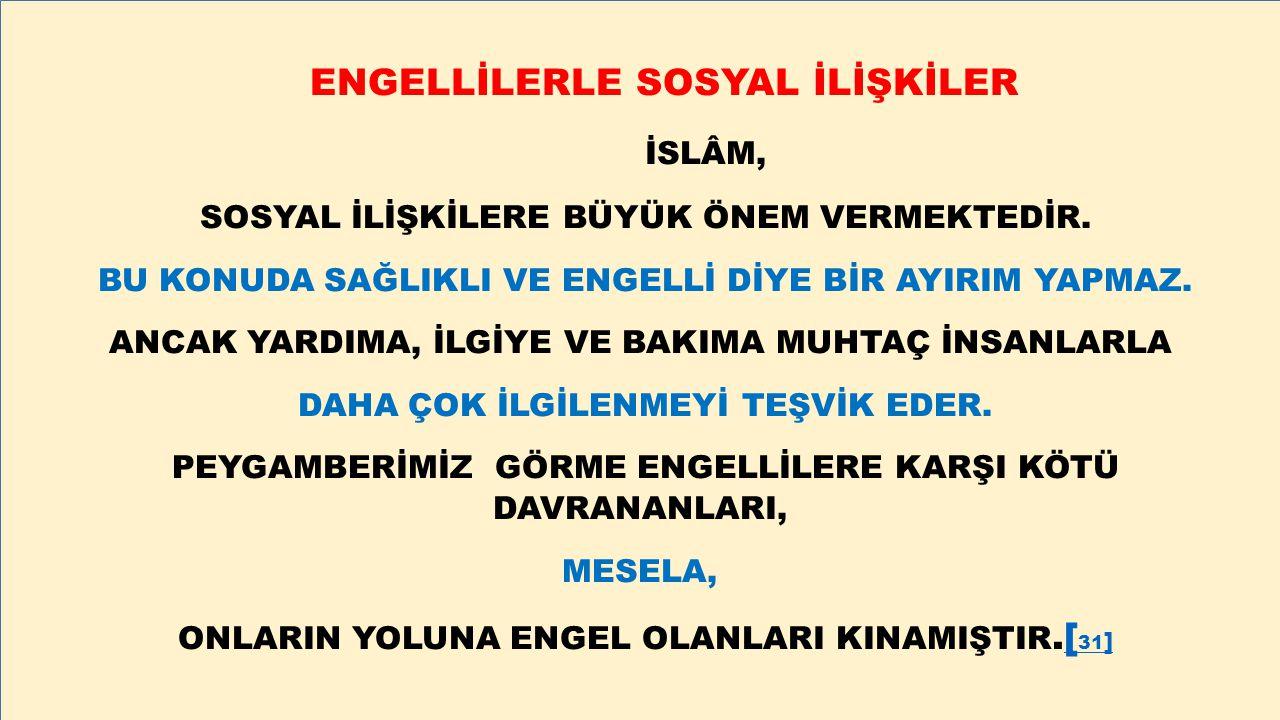 ENGELLİLERLE SOSYAL İLİŞKİLER İSLÂM,