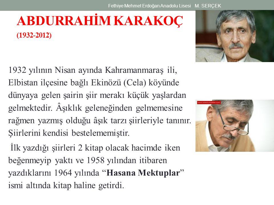 ABDURRAHİM KARAKOÇ (1932-2012)