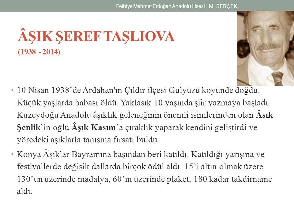 ÂŞIK ŞEREF TAŞLIOVA (1938 - 2014)