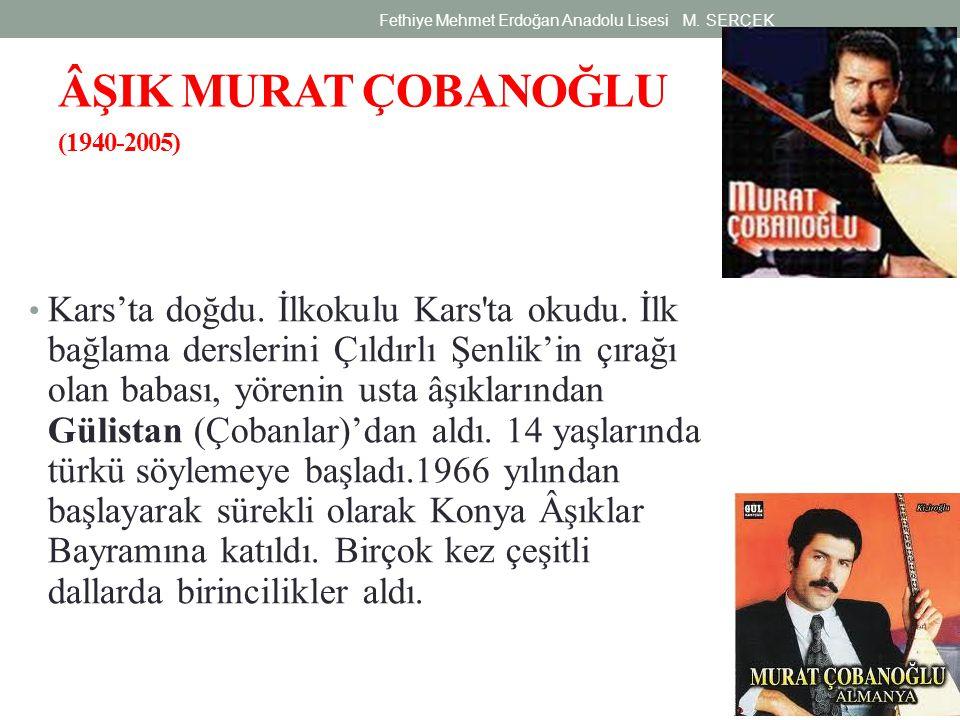 ÂŞIK MURAT ÇOBANOĞLU (1940-2005)