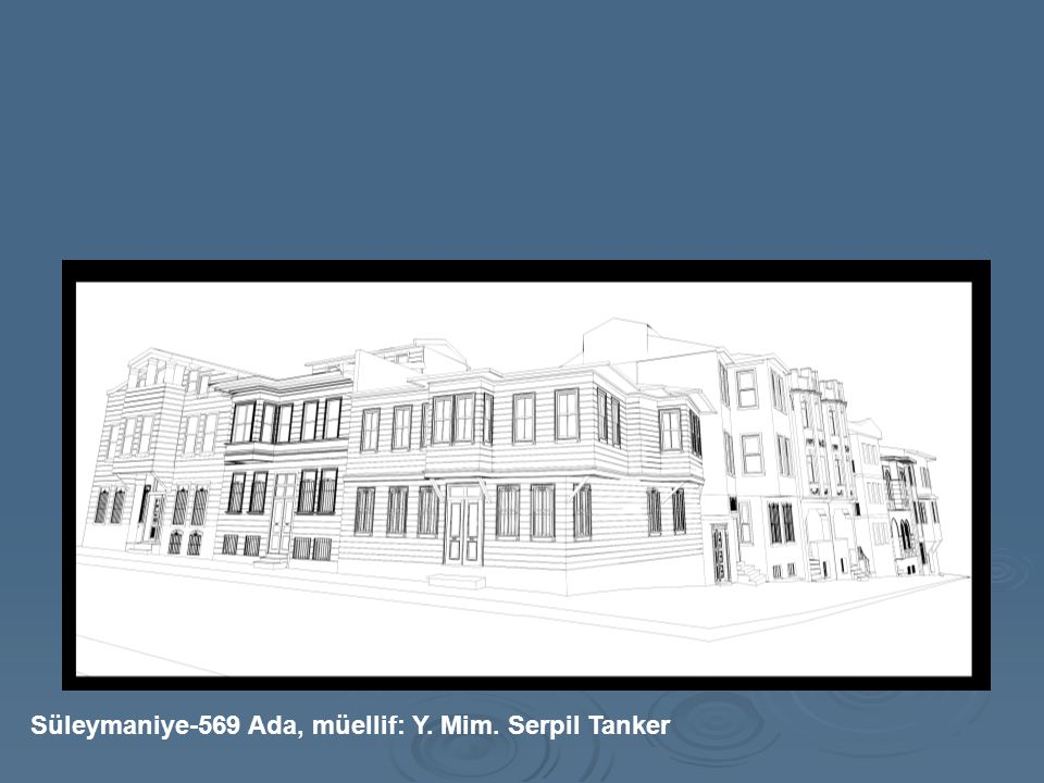 Süleymaniye-569 Ada, müellif: Y. Mim. Serpil Tanker
