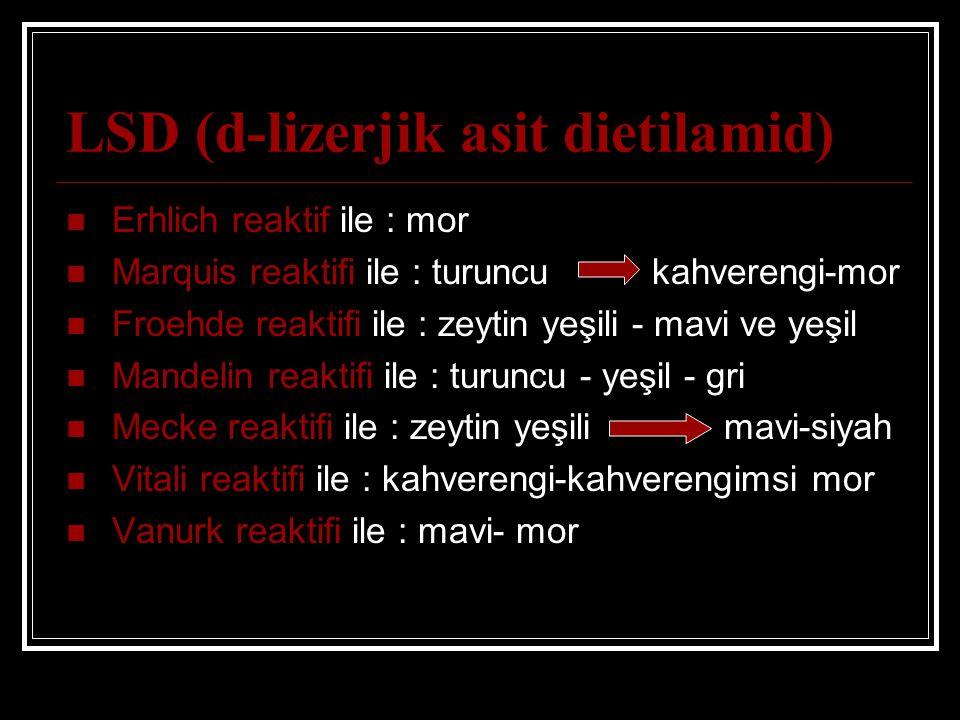 LSD (d-lizerjik asit dietilamid)